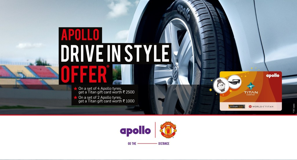 Drive in Style. On a set of 4 apollo tyres get Titan gift card worth Rs.2500/- Free